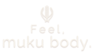 Feel, muku body